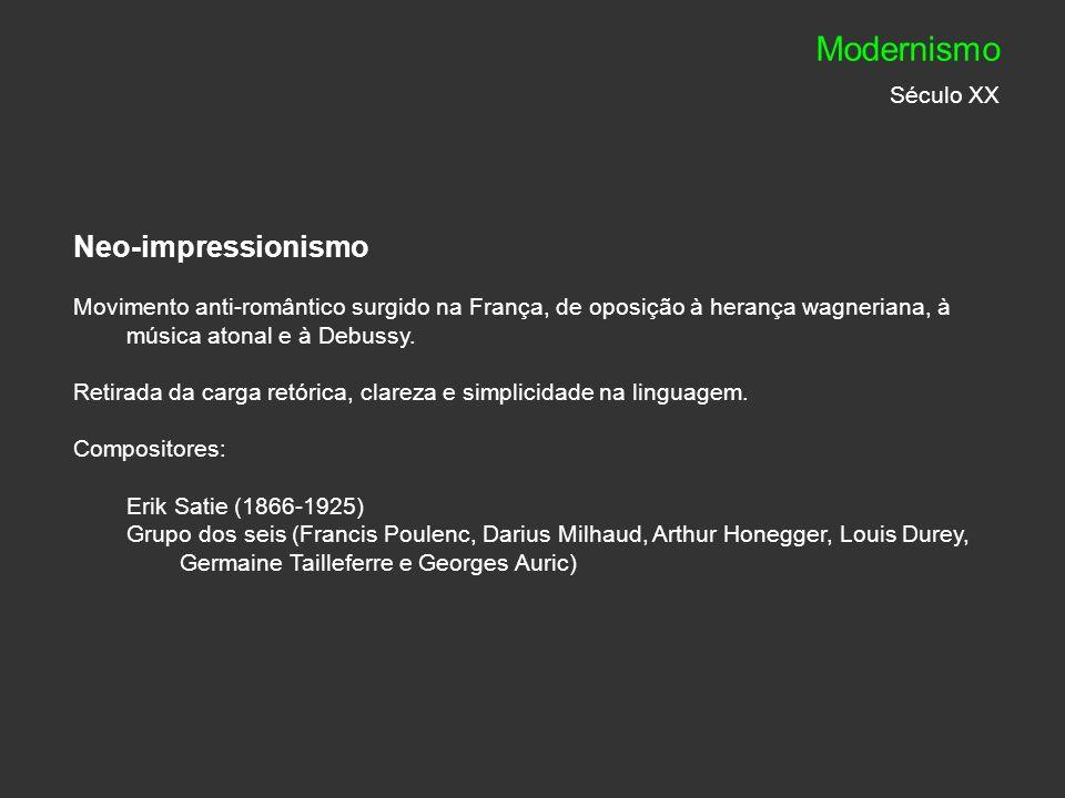 Modernismo Século XX Neo-impressionismo