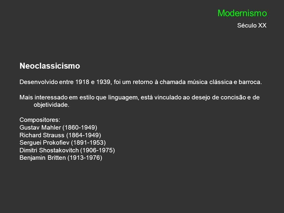 Modernismo Século XX Neoclassicismo