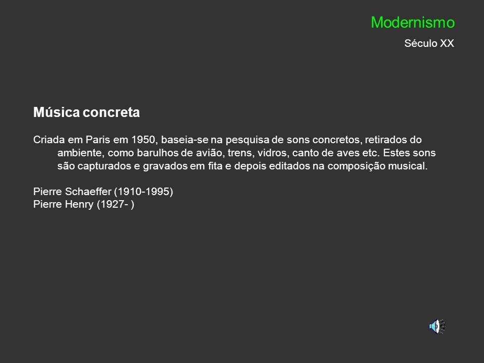 Modernismo Século XX Música concreta