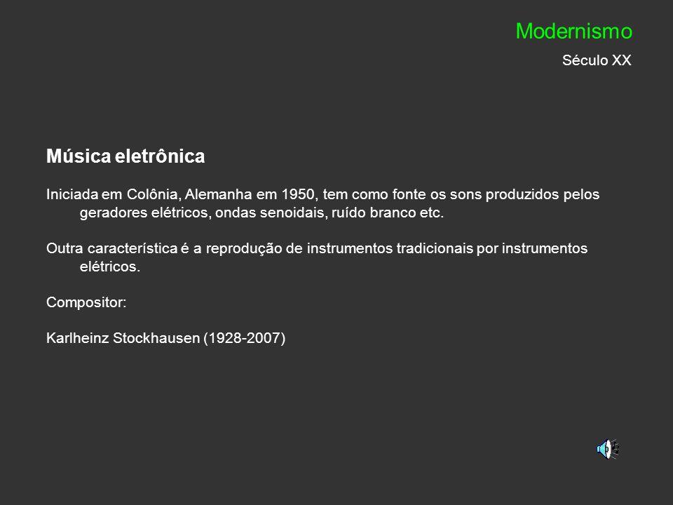 Modernismo Século XX Música eletrônica