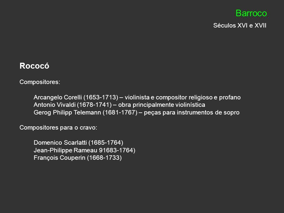 Barroco Séculos XVI e XVII