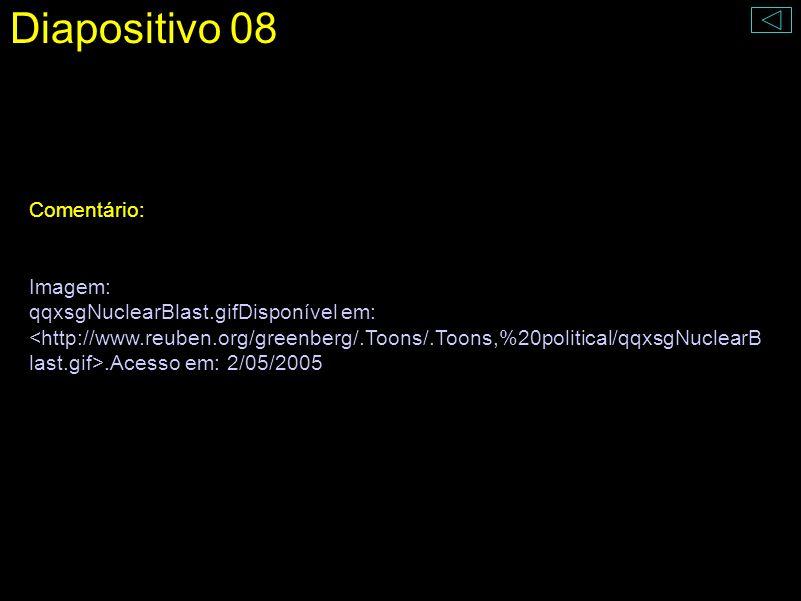 Diapositivo 08 Comentário: Imagem: