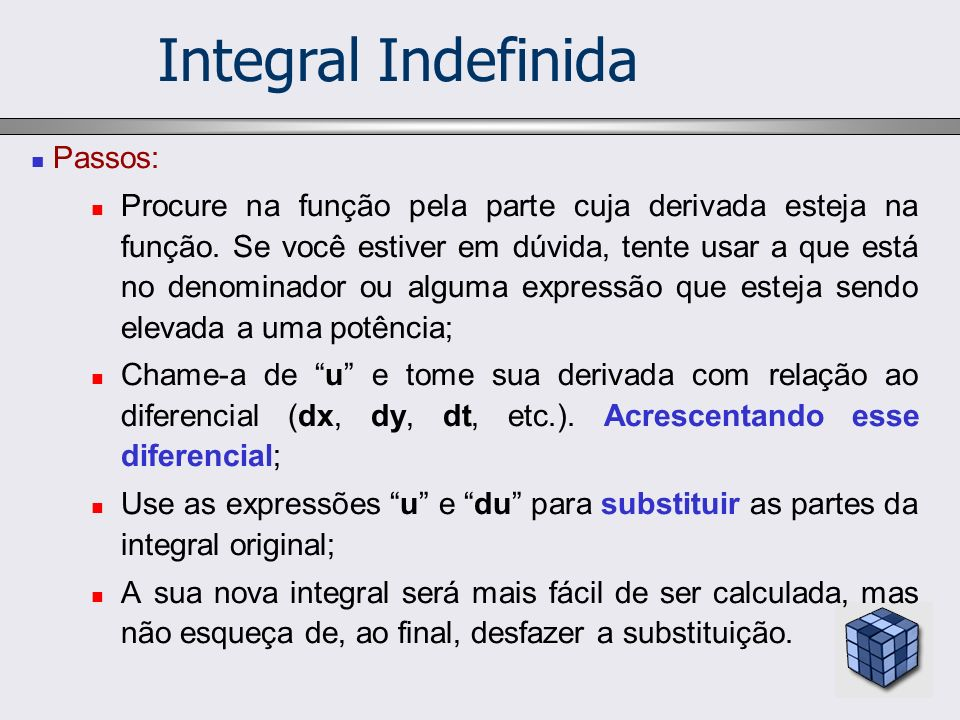 Integral Indefinida Passos: