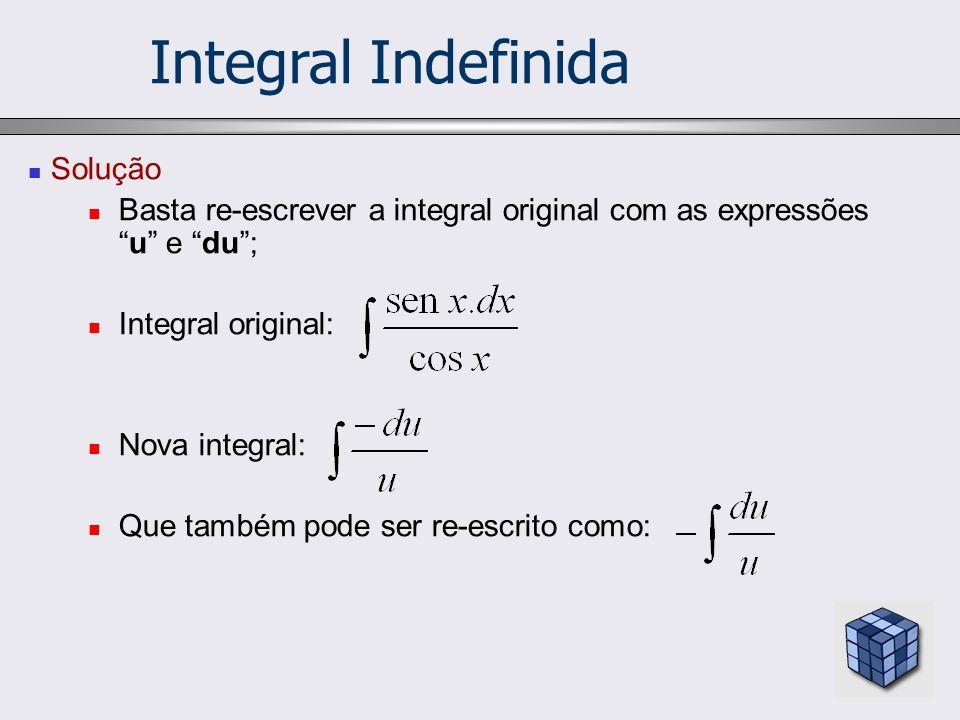 Integral Indefinida Solução