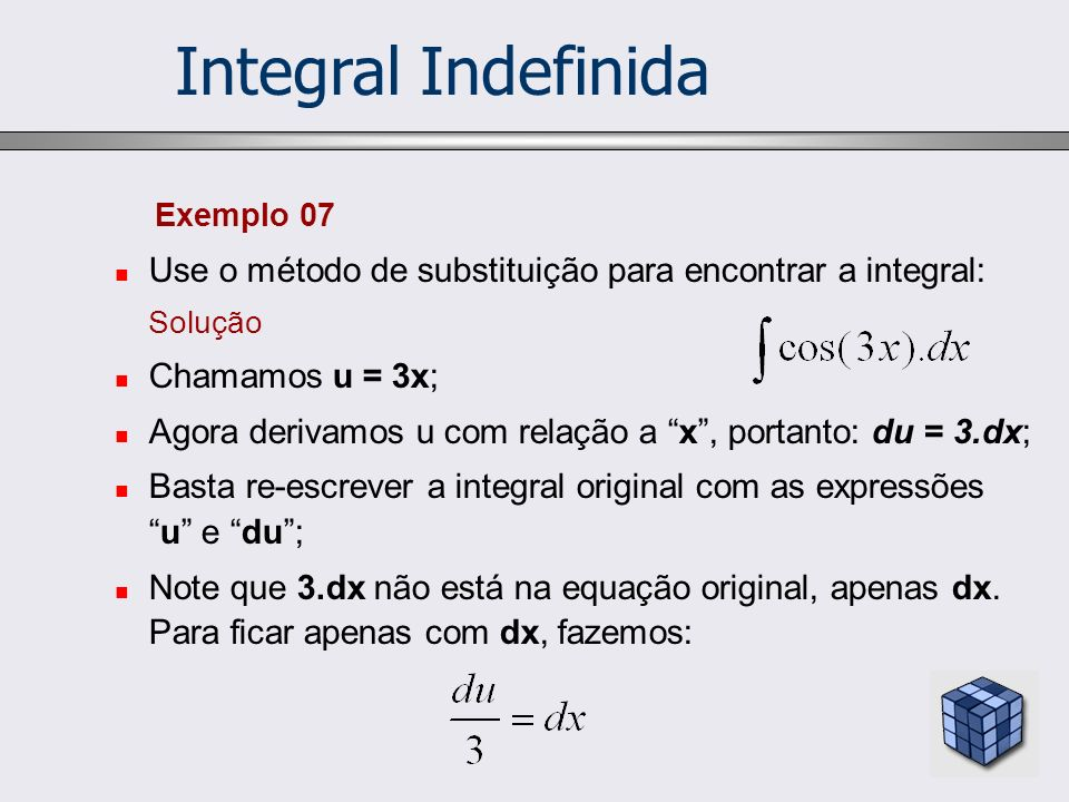 Integral Indefinida Exemplo 07