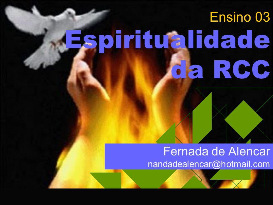 Ensino 03 Espiritualidade da RCC