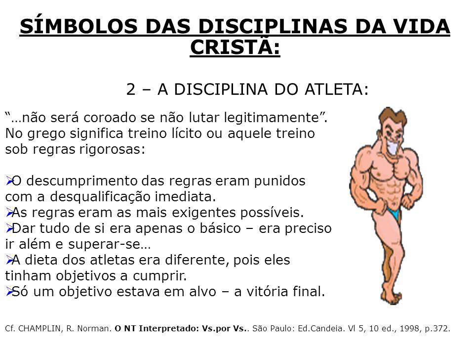 SÍMBOLOS DAS DISCIPLINAS DA VIDA CRISTÃ: