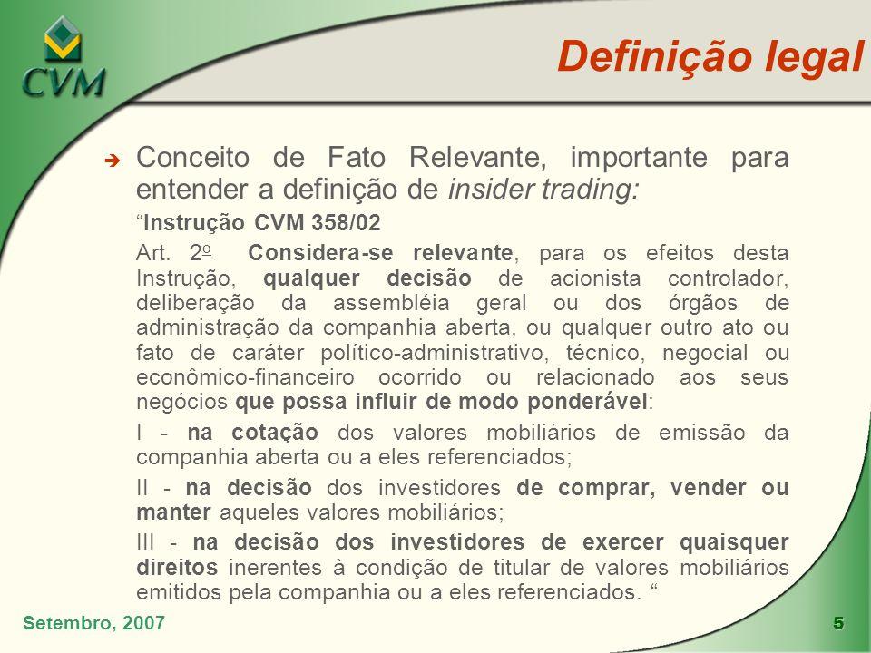 Definição legal Conceito de Fato Relevante, importante para entender a definição de insider trading: