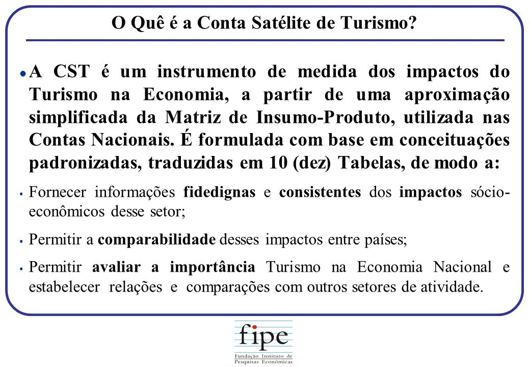 O Quê é a Conta Satélite de Turismo
