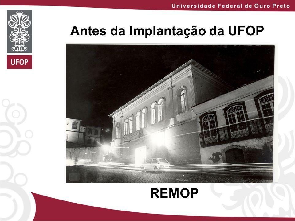 Antes da Implantação da UFOP