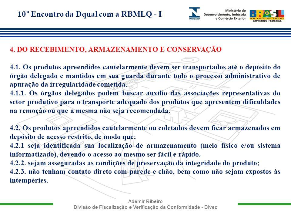 4. DO RECEBIMENTO, ARMAZENAMENTO E CONSERVAÇÃO