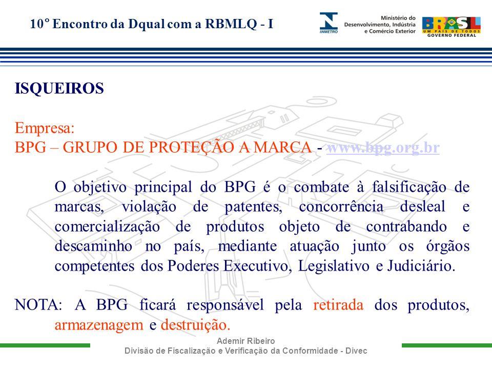 BPG – GRUPO DE PROTEÇÃO A MARCA - www.bpg.org.br