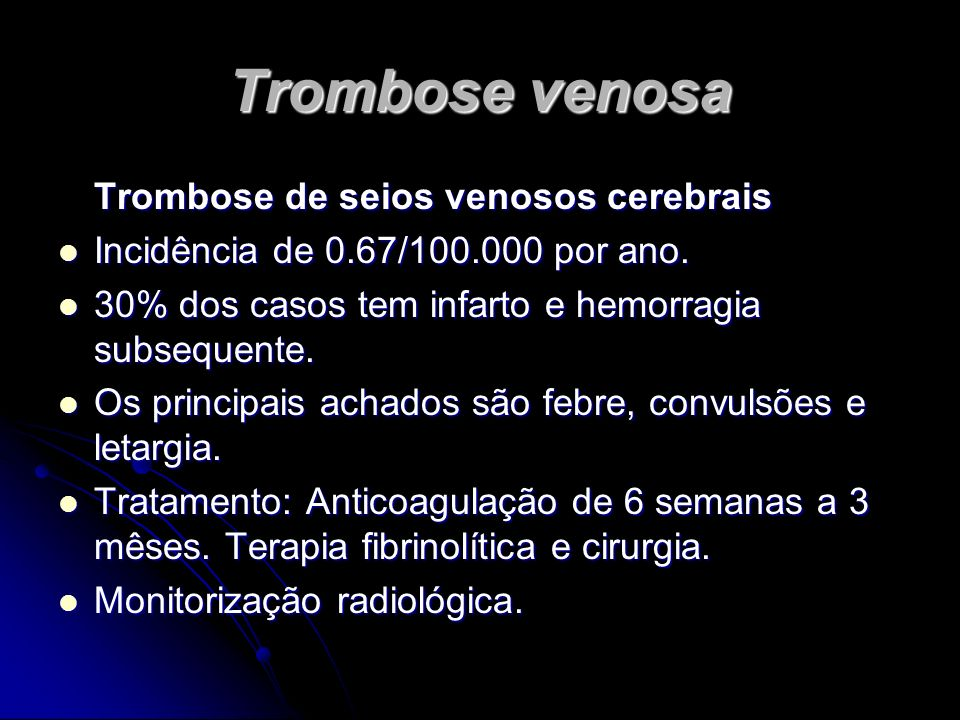 Trombose venosa Trombose de seios venosos cerebrais