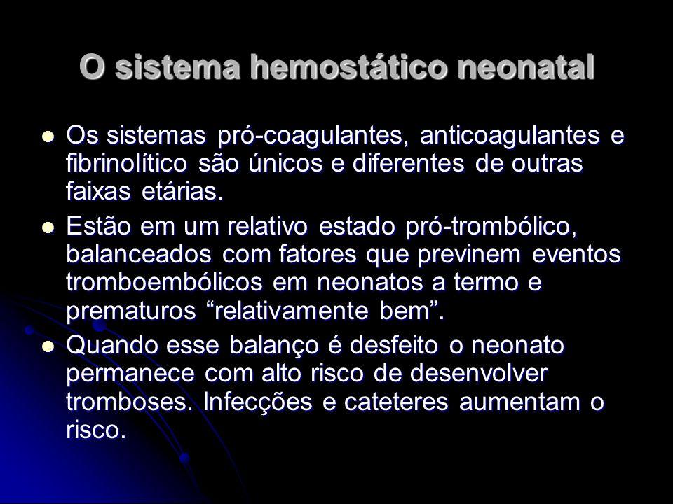 O sistema hemostático neonatal