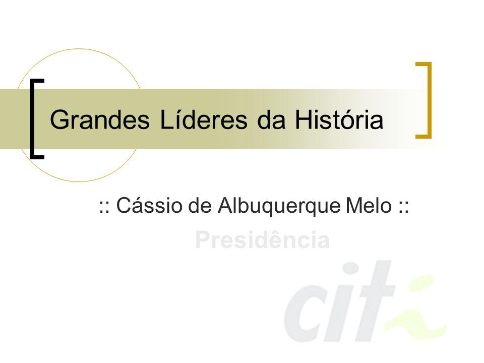 Grandes Líderes da História