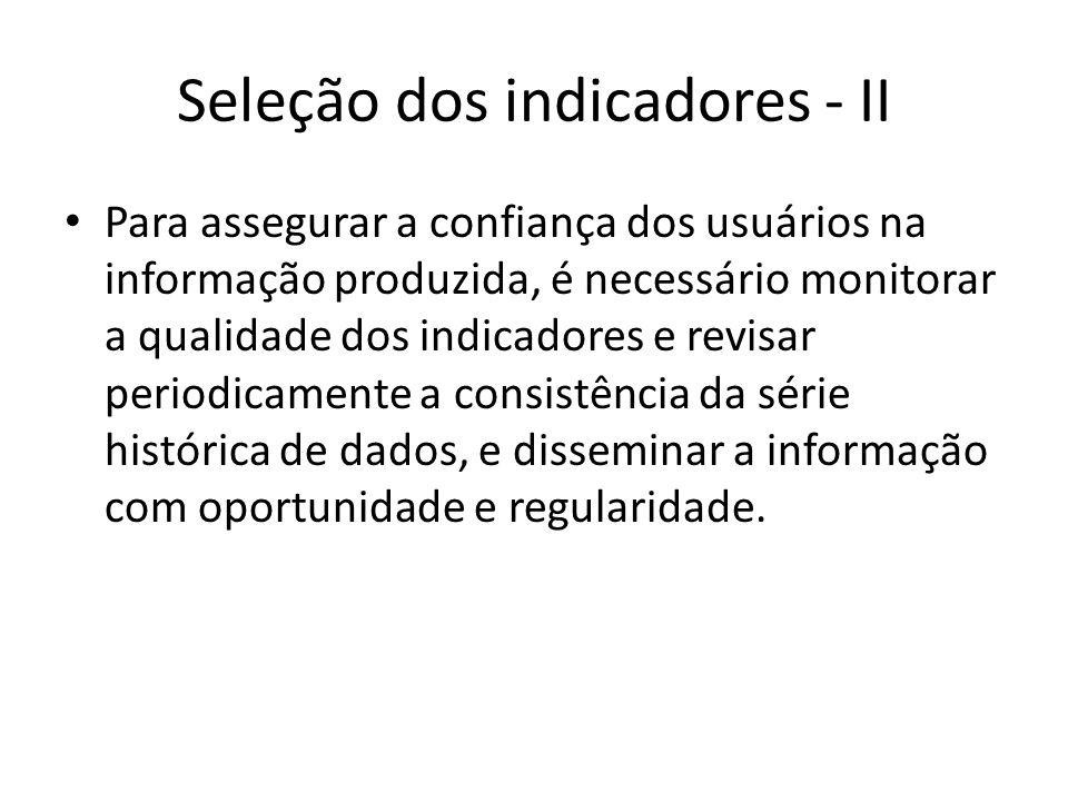 Seleção dos indicadores - II