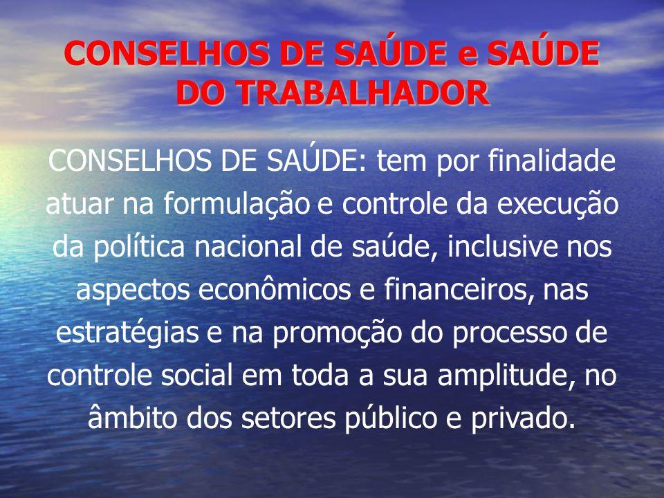 CONSELHOS DE SAÚDE e SAÚDE DO TRABALHADOR