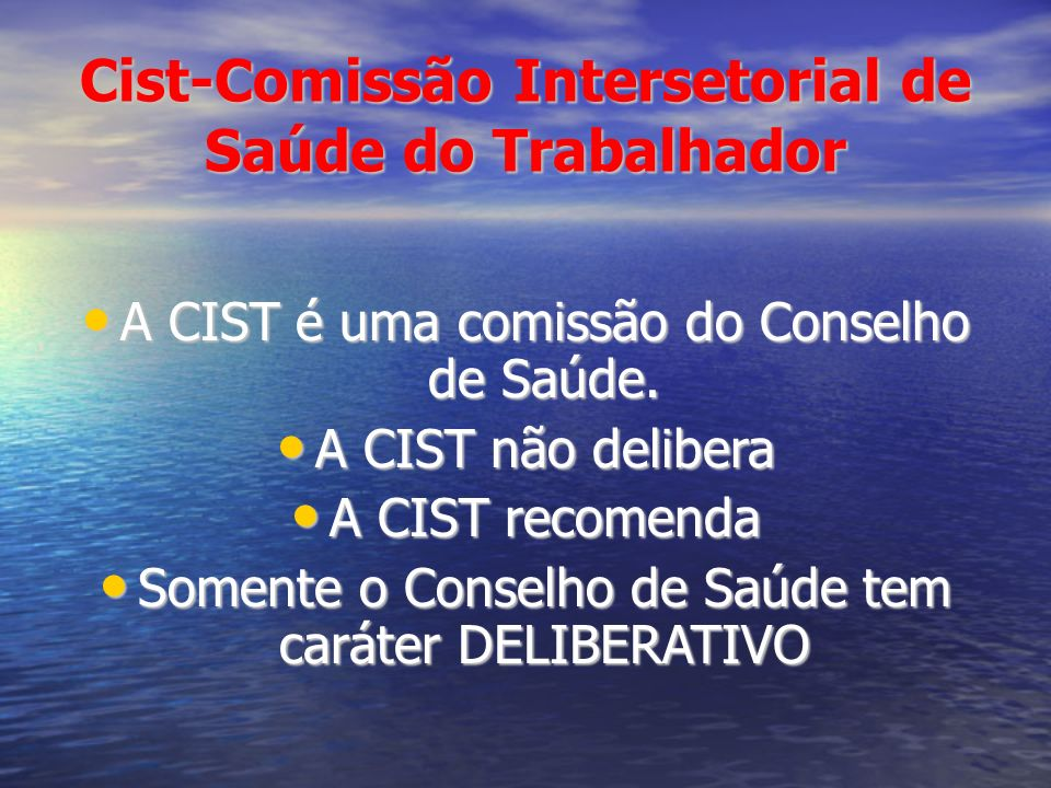 Cist-Comissão Intersetorial de Saúde do Trabalhador