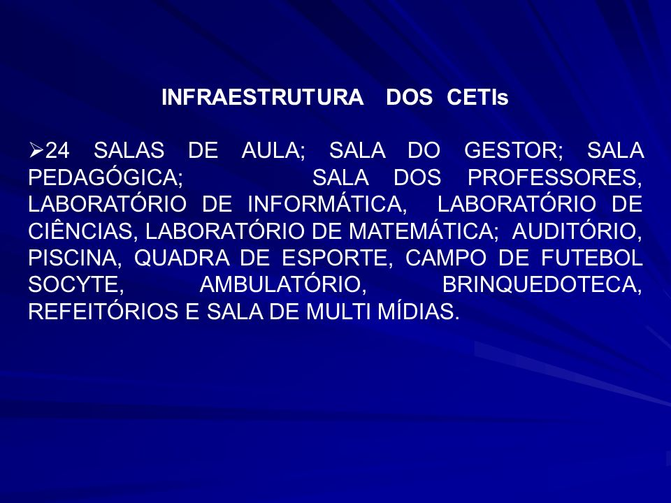 INFRAESTRUTURA DOS CETIs
