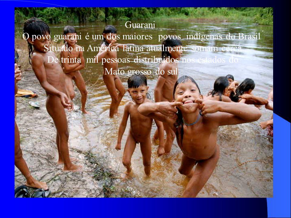 O povo guarani é um dos maiores povos indígenas do Brasil
