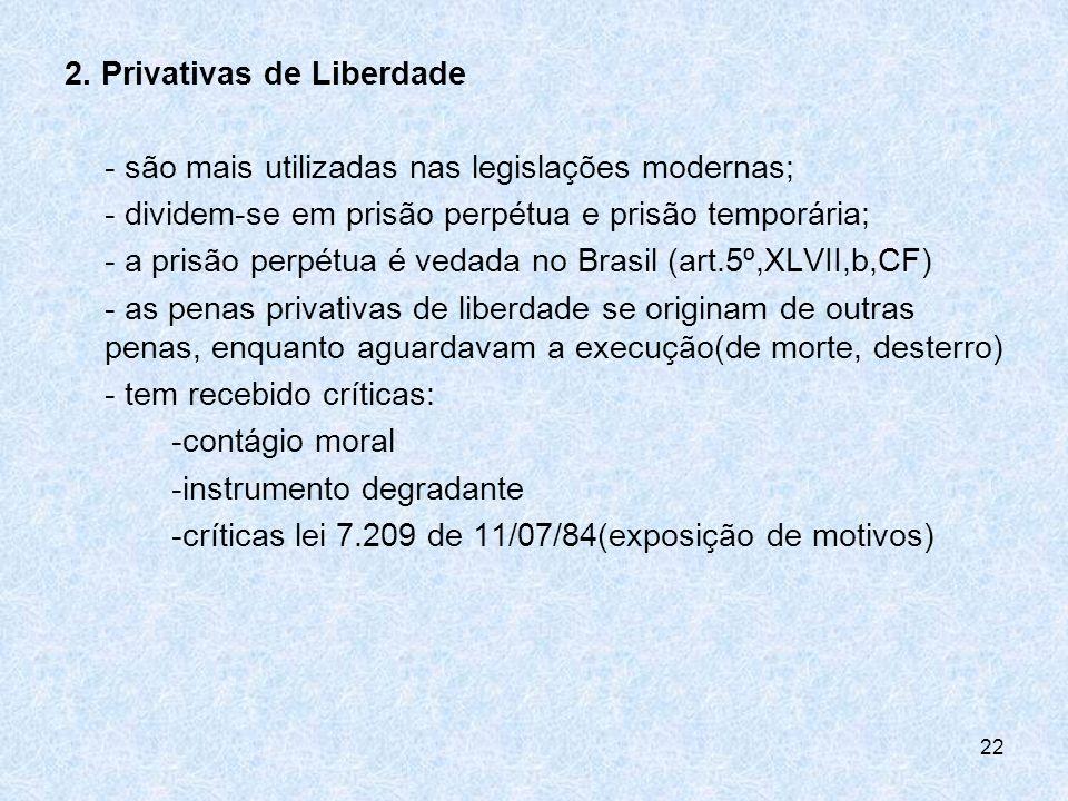 2. Privativas de Liberdade