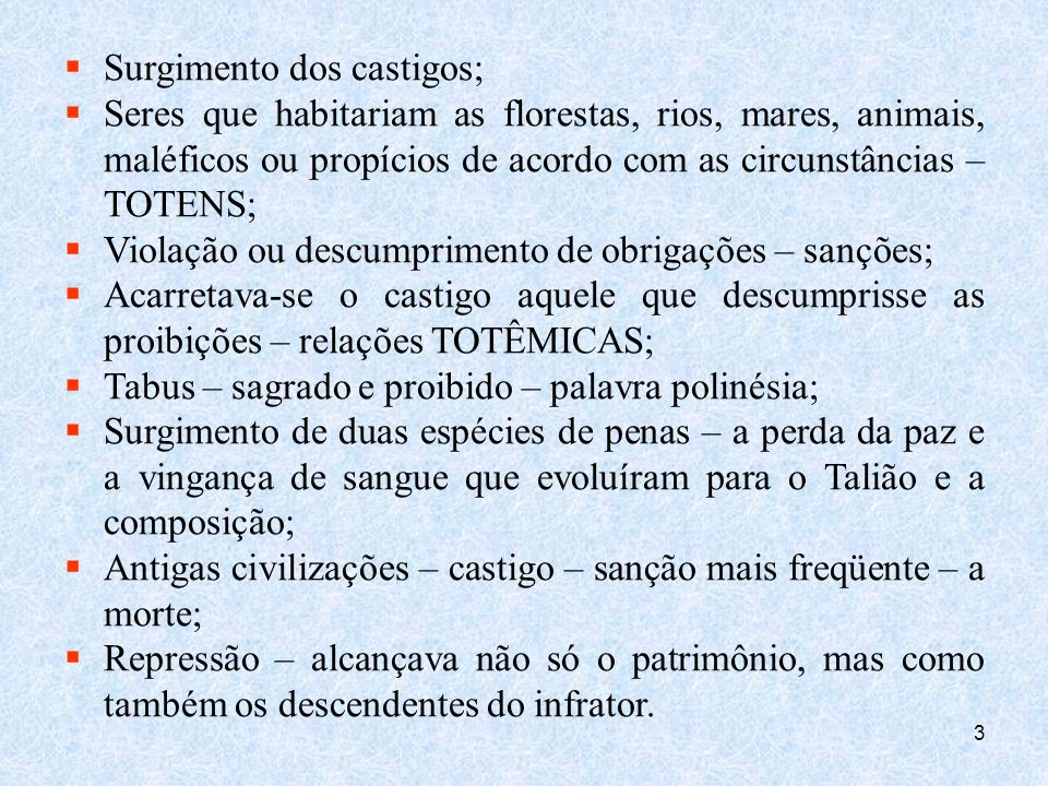 Surgimento dos castigos;