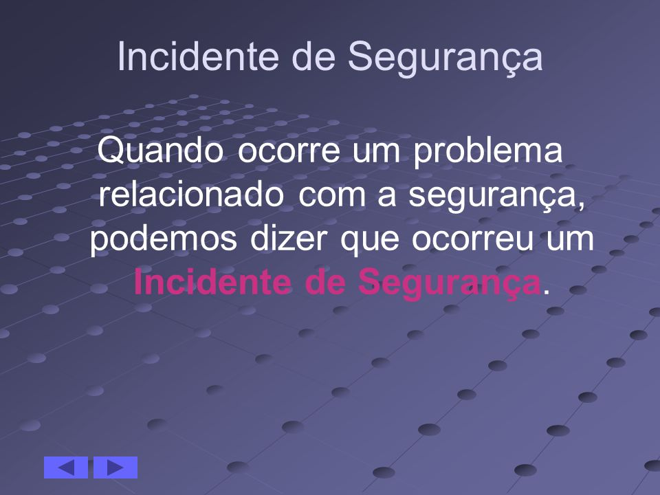 Incidente de Segurança