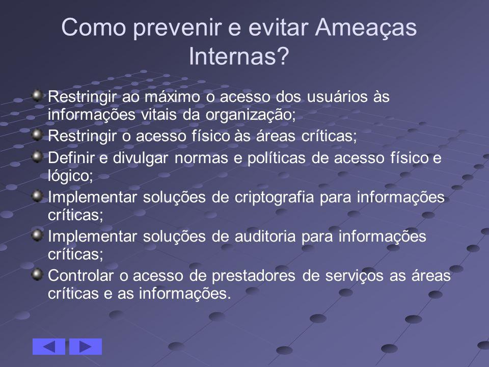 Como prevenir e evitar Ameaças Internas