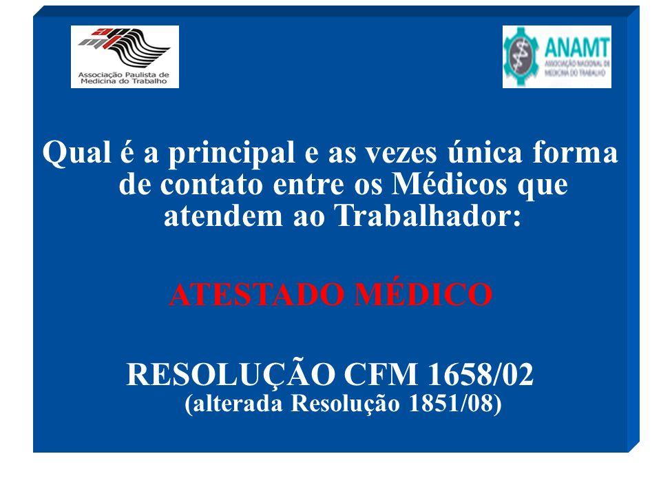 RESOLUÇÃO CFM 1658/02 (alterada Resolução 1851/08)
