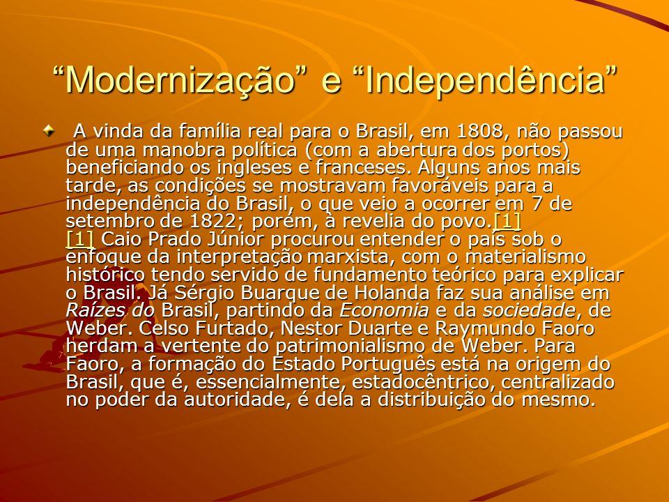 Modernização e Independência