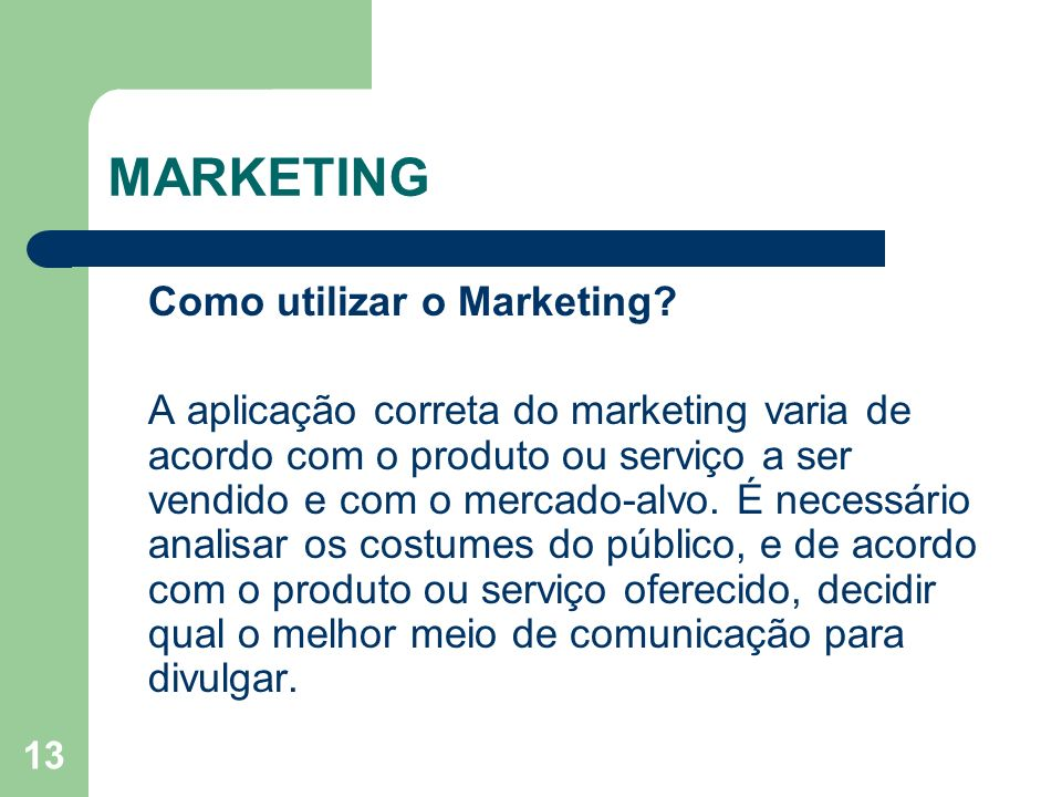 MARKETING Como utilizar o Marketing