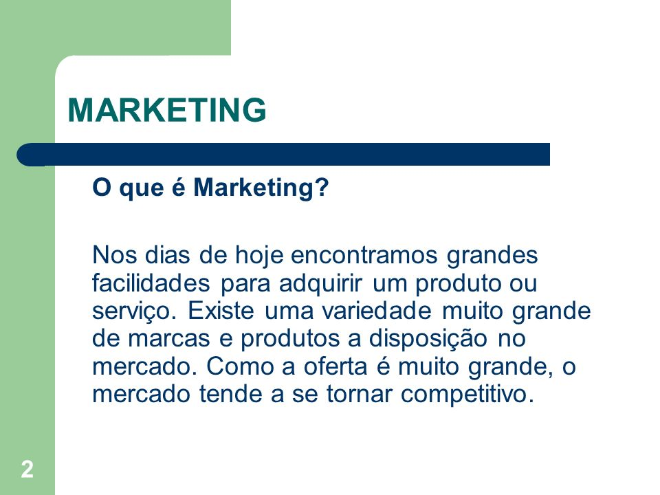 MARKETING O que é Marketing