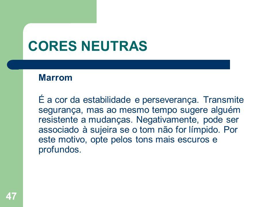 CORES NEUTRAS Marrom.