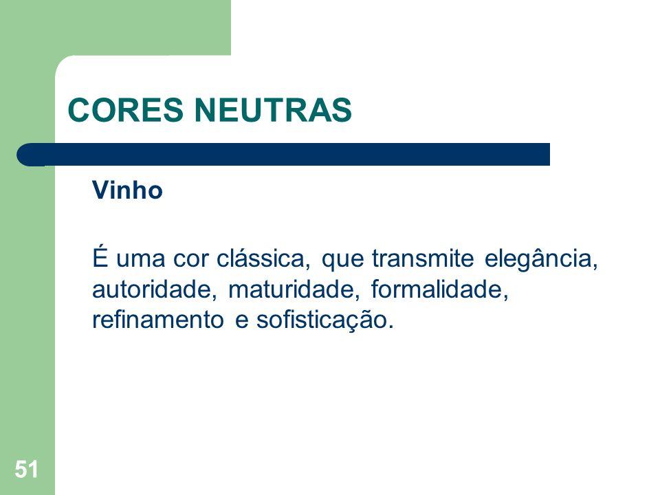 CORES NEUTRAS Vinho.