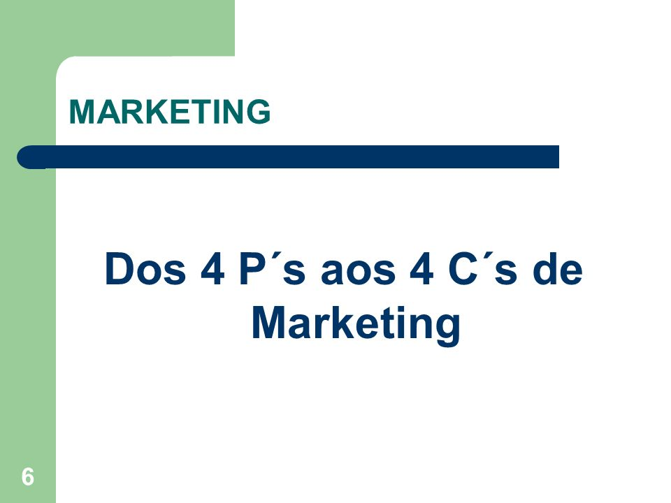 Dos 4 P´s aos 4 C´s de Marketing