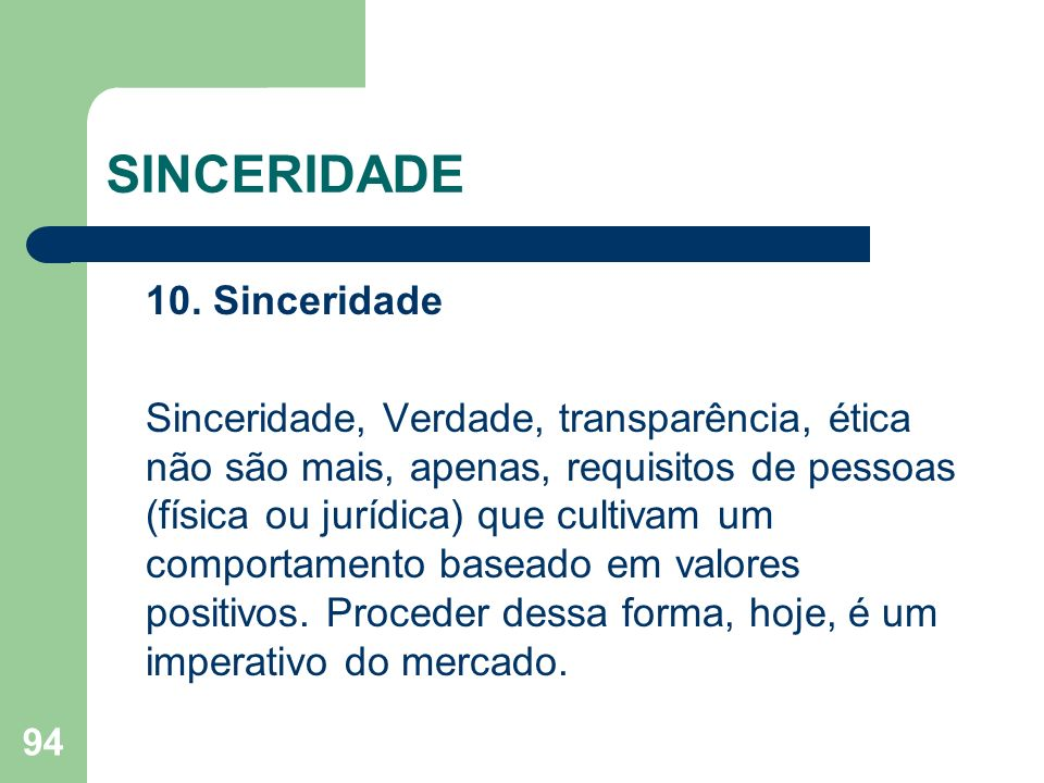 SINCERIDADE 10. Sinceridade