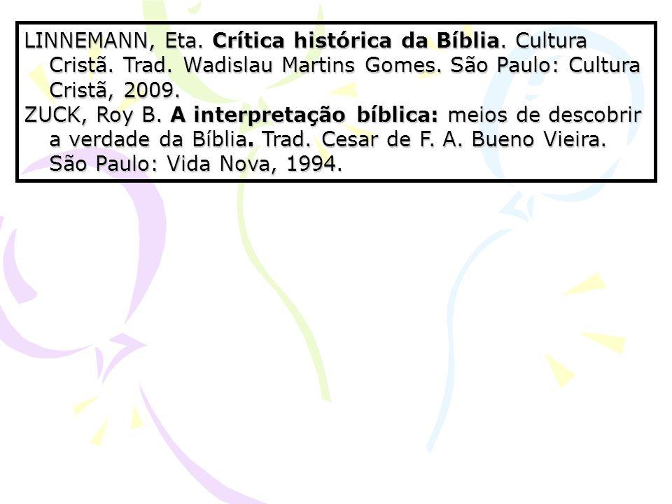 LINNEMANN, Eta. Crítica histórica da Bíblia. Cultura Cristã. Trad