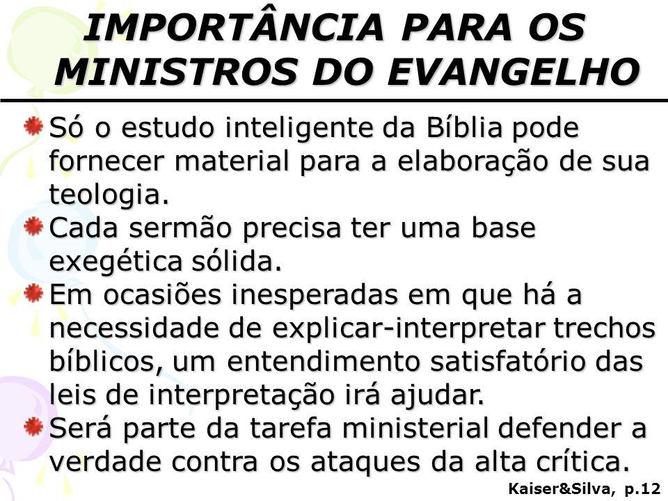 IMPORTÂNCIA PARA OS MINISTROS DO EVANGELHO