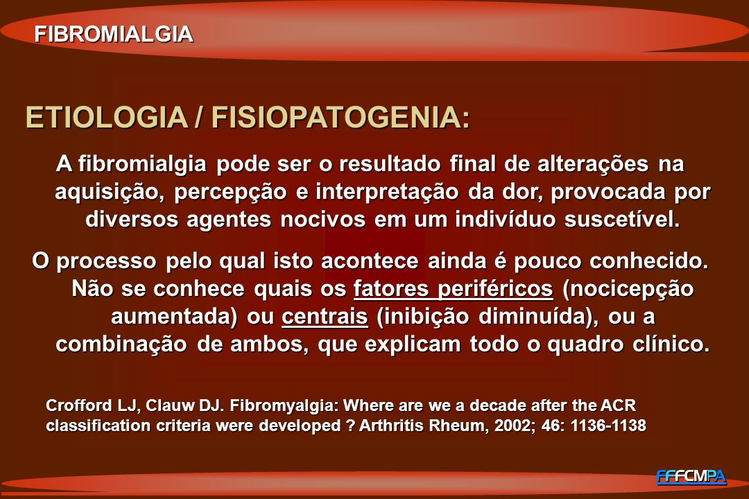 ETIOLOGIA / FISIOPATOGENIA: