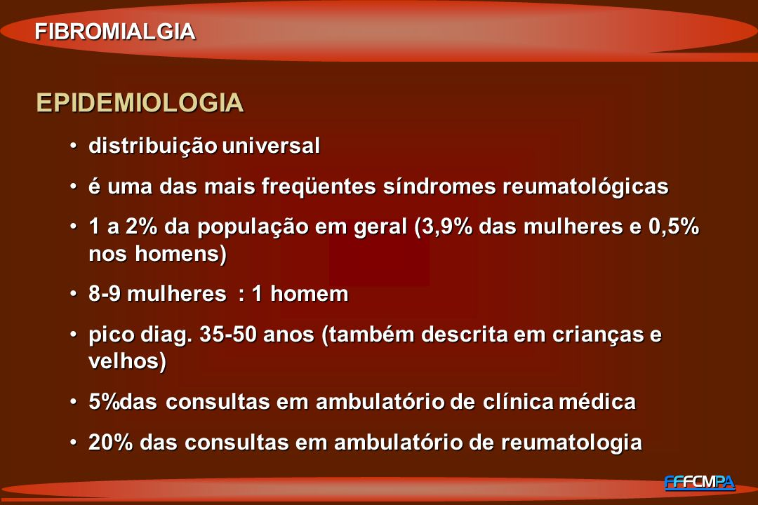 EPIDEMIOLOGIA FIBROMIALGIA distribuição universal