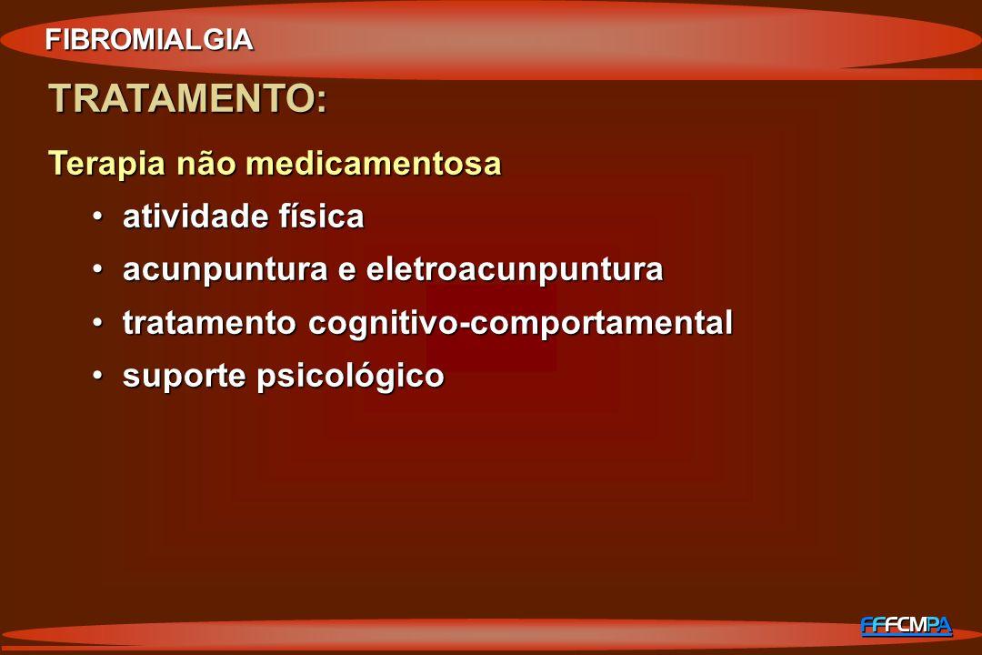 TRATAMENTO: Terapia não medicamentosa atividade física