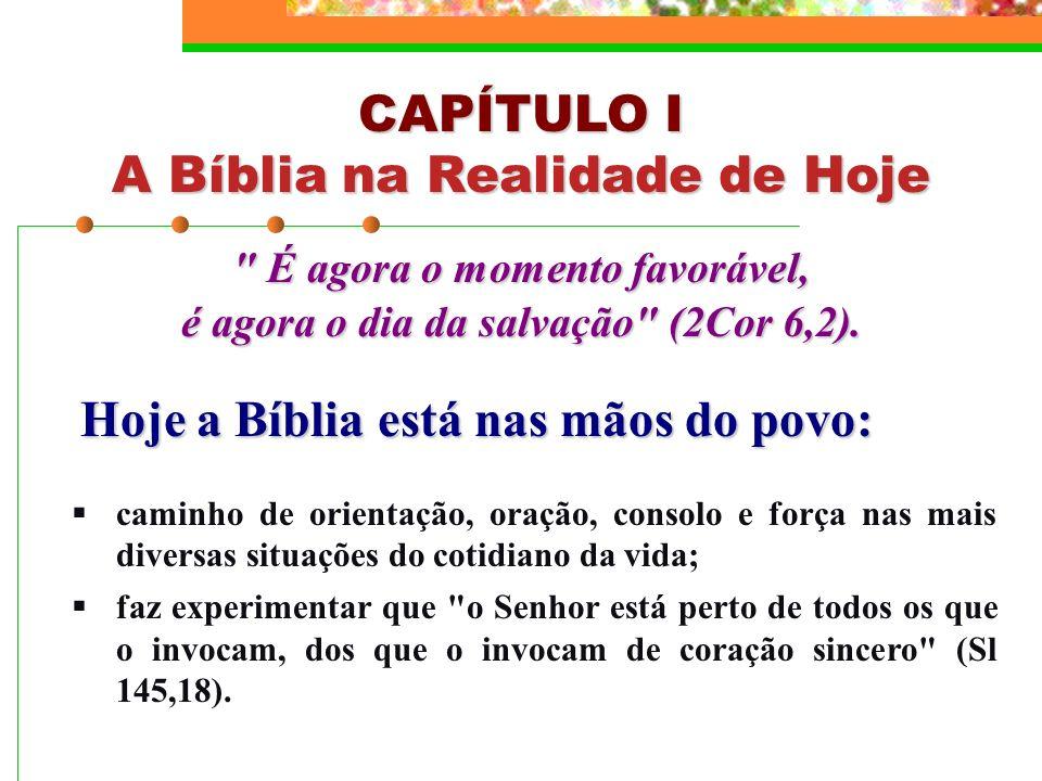 É agora o momento favorável, é agora o dia da salvação (2Cor 6,2).