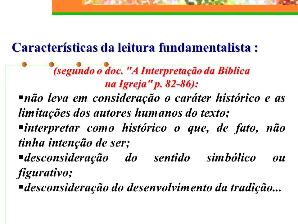 (segundo o doc. A Interpretação da Bíblica