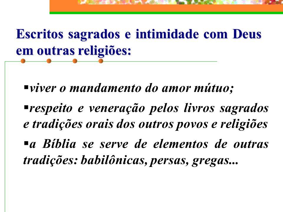 Escritos sagrados e intimidade com Deus em outras religiões:
