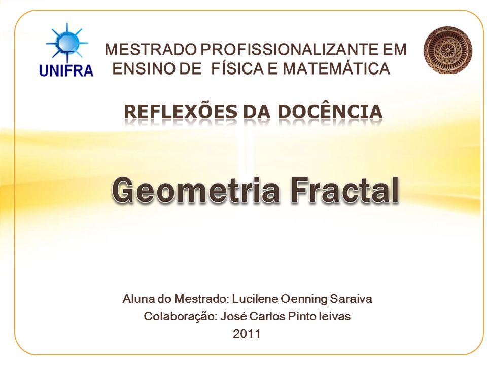 Geometria Fractal REFLEXÕES DA DOCÊNCIA