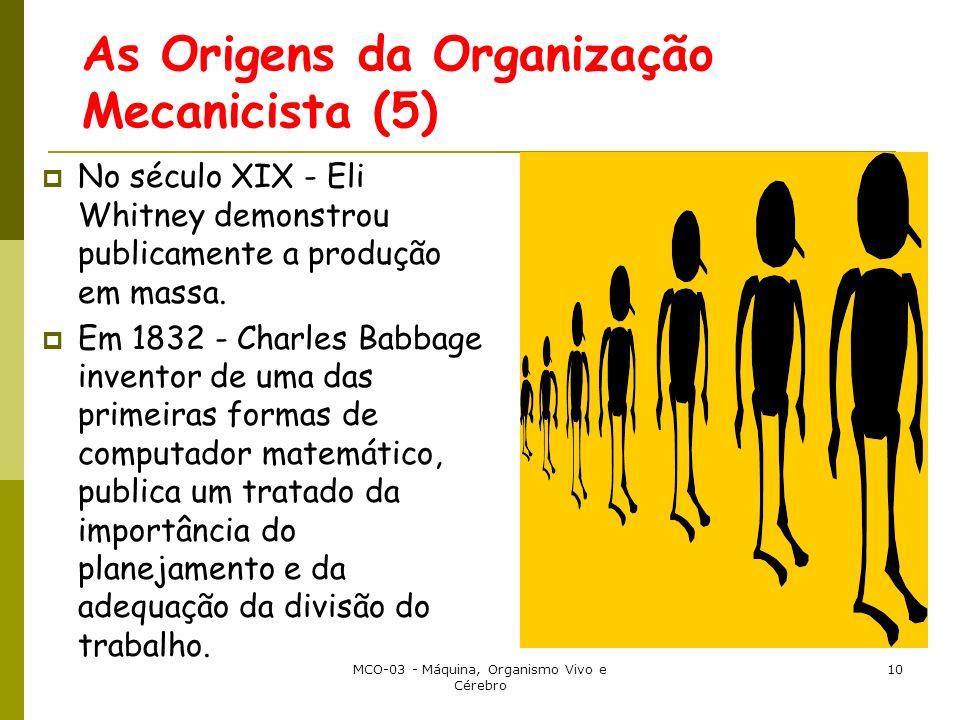 As Origens da Organização Mecanicista (5)