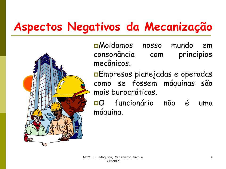 Aspectos Negativos da Mecanização