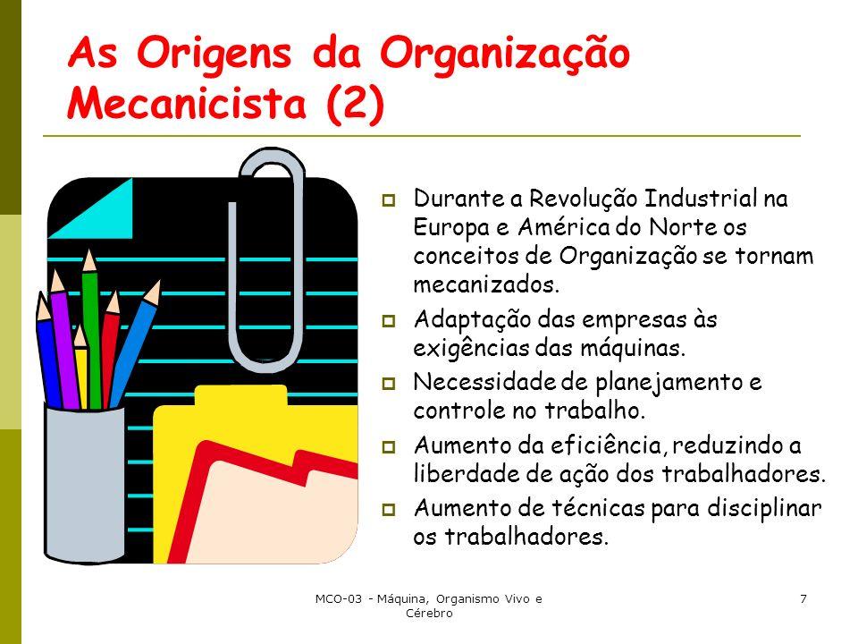 As Origens da Organização Mecanicista (2)
