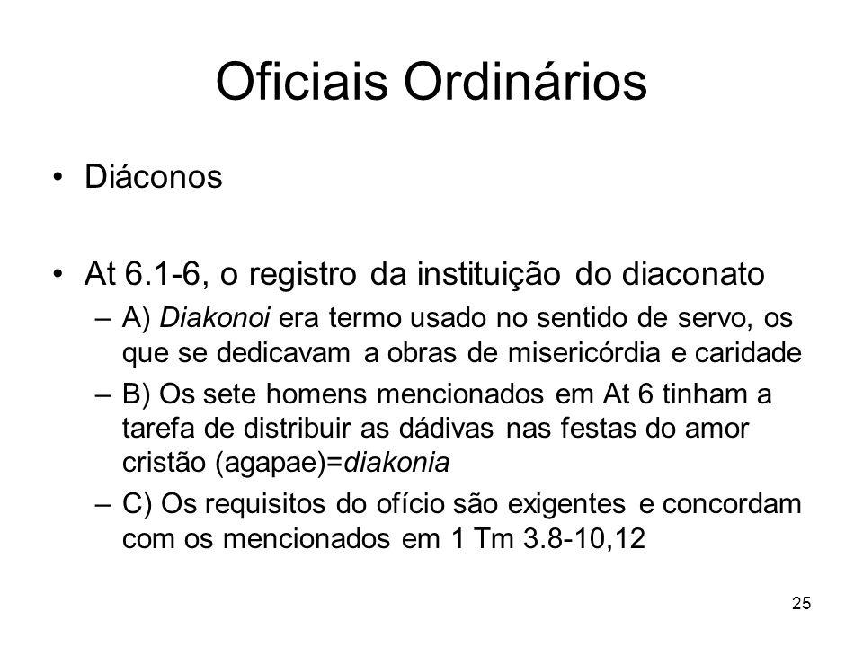 Oficiais Ordinários Diáconos