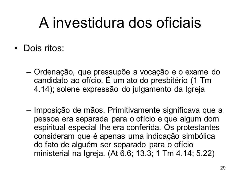 A investidura dos oficiais